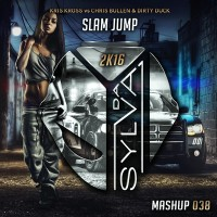08 - kriss kross vs chris bullen x dirty duck - slam jump (da sylva mashup)
